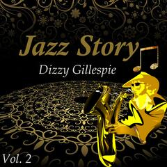 Jazz Story, Dizzy Gillespie Vol. 2