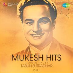Mukesh Hits Instrumental by Tabun Sutradhar, Vol. 1