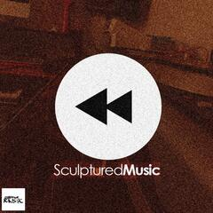 Rewind SculpturedMusic