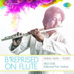 B'reprised on Flute