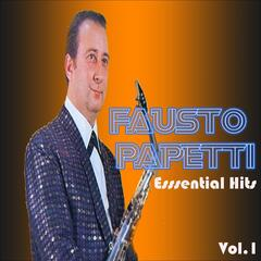 Fausto Papetti - Essential Hits, Vol. 1
