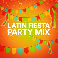 Latin Fiesta Party Mix