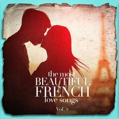 The Most Beautiful French Love Songs, Vol. 2
