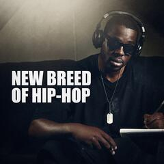 New Breed of Hip-Hop