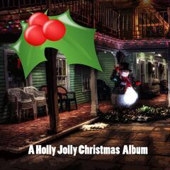 A Holly Jolly Christmas Album