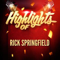 Highlights of Rick Springfield