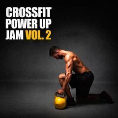 Crossfit Power Up Jam, Vol. 2