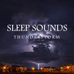 Sleep Sounds: Thunderstorm