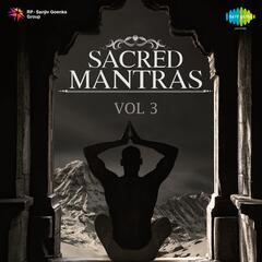 Sacred Mantras, Vol. 3