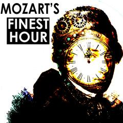 Mozarts Finest Hour