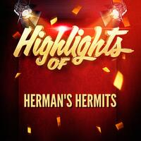 Highlights of Herman's Hermits