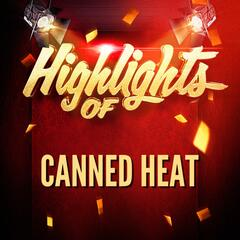 Highlights of Canned Heat