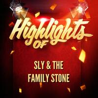 Highlights of Sly & The Family Stone