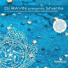 DJ Ravin Presents ``Shantà', a Musical Journey by Riccardo Eberspacher