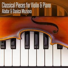 Classical Pieces for Violin & Piano