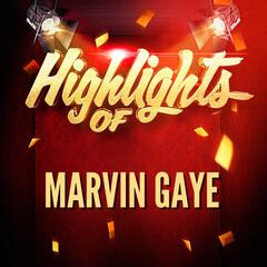 Highlights of Marvin Gaye