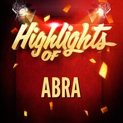 Highlights Of Abra