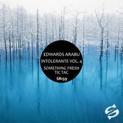 Intolerante, Vol. 4