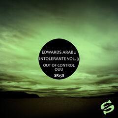 Intolerante, Vol. 3