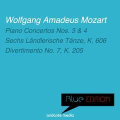 Blue Edition - Mozart: Piano Concertos Nos. 3, 4 & Divertimento No. 7, K. 205
