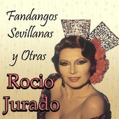 Fandangos, Sevillanas y Otras