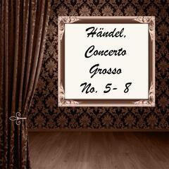 Händel: Concerto Grosso No. 5 - 8