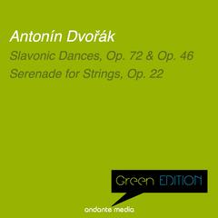 Green Edition - Dvořák: Slavonic Dances & Serenade for Strings, Op. 22