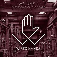 Wired Hands, Vol. 2