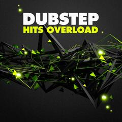 Dubstep Hits Overload