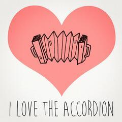 I Love the Accordion