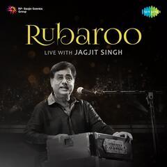 Rubaroo Live with Jagjit Singh