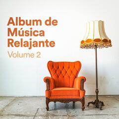 Álbum de Música Relajante, Vol. 2 (Música Chill Out de Relajación zen para Dormir, Meditar, Practicar Yoga, Estudiar y Leer)