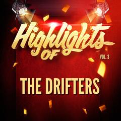 Highlights of The Drifters, Vol. 3
