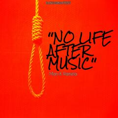 No Life After Music