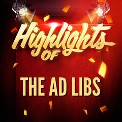 Highlights of The Ad Libs
