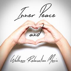 Inner Peace and Wellness Relaxation Music