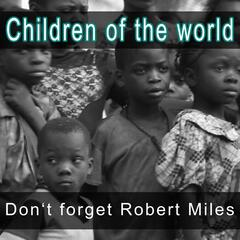 Don't Forget Robert Miles