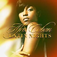 Afro-Cuban Latin Nights