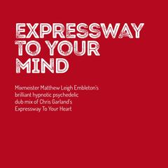 Expressway to Your Mind