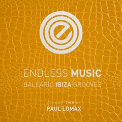 Endless Music - Balearic Ibiza Grooves, Vol.2