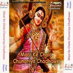Maai Ke Chala Chunariya Chadhawe