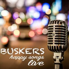 Buskers Happy Songs