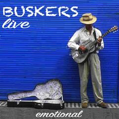 Buskers (Emotional)