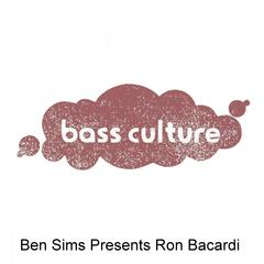 Ben Sims Presents Ron Bacardi