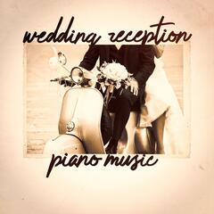 Wedding Reception Piano Music