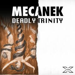 Deadly Trinity