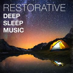 Restorative Deep Sleep Music