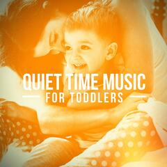 Quiet Time Music for Toddlers
