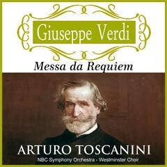 Arturo Toscanini - Messa da Requiem