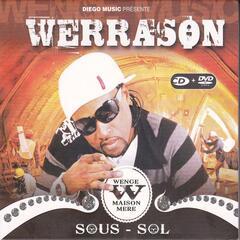 Sous-Sol, Werra Son Et Wenge Musica Maison Mère